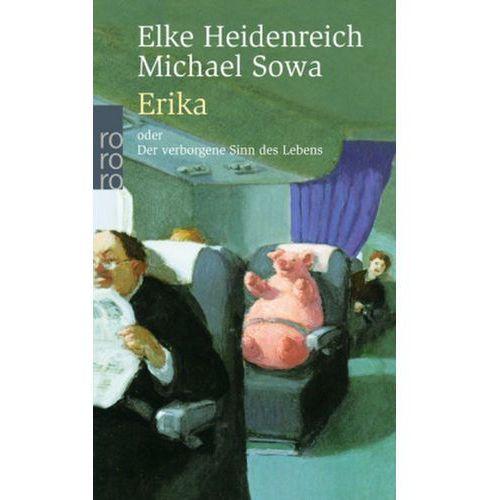 Elke Heidenreich, Michael Sowa - Erika (9783499235139)