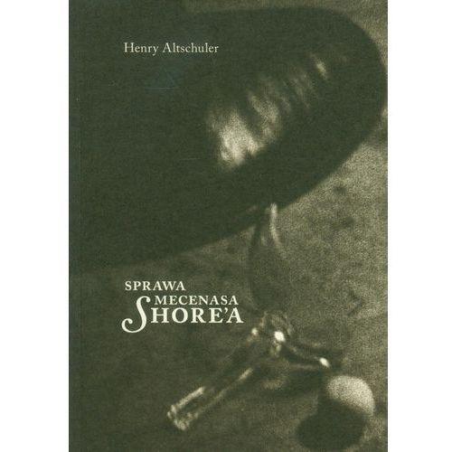 Sprawa Mecenasa Shore'a, Altschuler, Henry