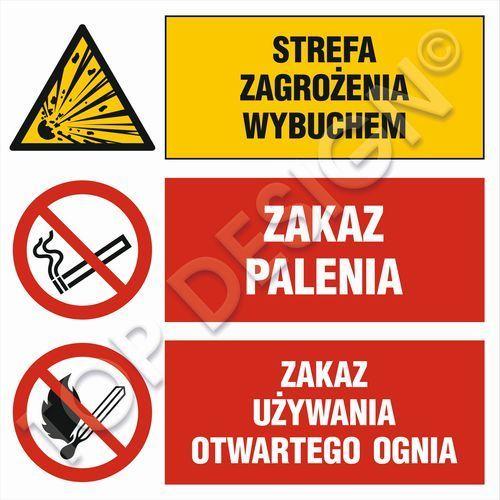 Strefa zagrożenia wybuchem, Zakaz palenia, Zakaz używania otwartego ognia. Najniższe ceny, najlepsze promocje w sklepach, opinie.