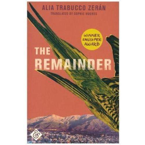 The Remainder Zerán, Alia Trabucco (9781911508328)