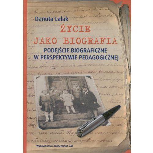 Życie jako biografia, Lalak Danuta