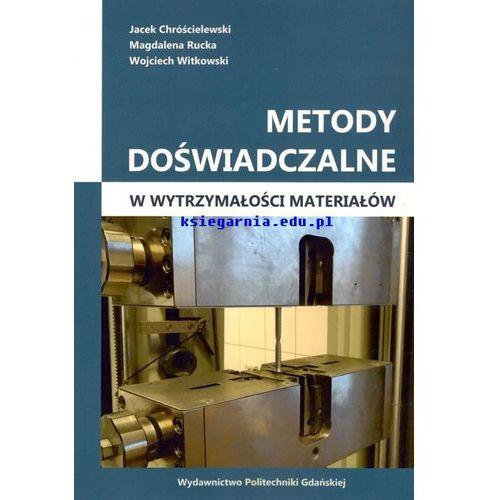 Metody doświadczalne w wytrzymałości materiałów (78 str.)