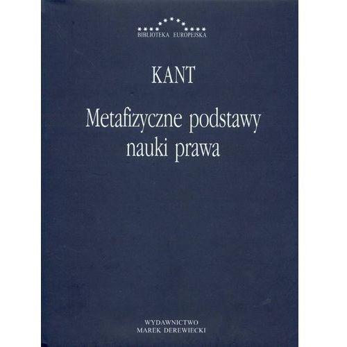 Metafizyczne podstawy nauki prawa - Immanuel Kant, oprawa twarda