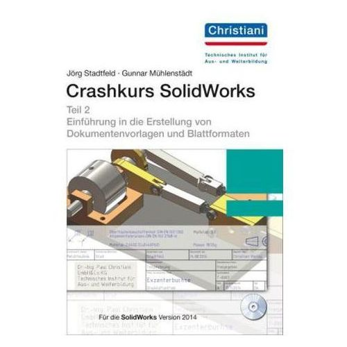Crashkurs SolidWorks, m. CD-ROM. Tl.2