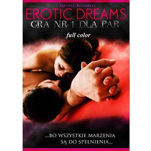 Erotic dreams. Gra nr-1 dla par. Wersja kolorowa - Dariusz Rutkowski, Dariusz Rutkowski