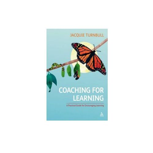 Coaching for Learning: A Practical Guide for Encouraging Learning (9781847061065)