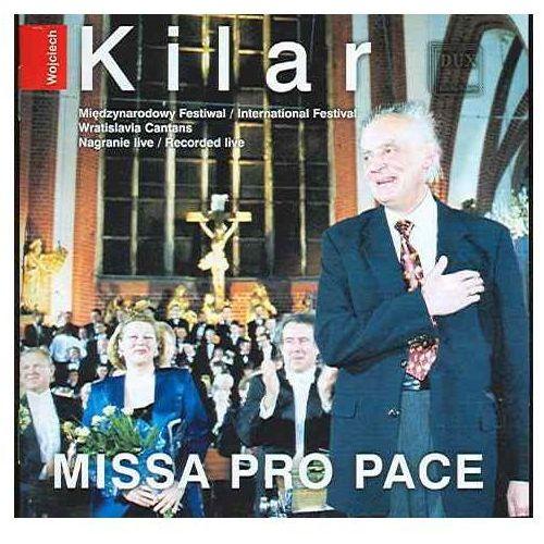Wojciech Kilar: Missa Pro Pace, DUX0434
