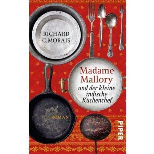 Madame Mallory und der kleine indische Küchenchef (9783492301329)