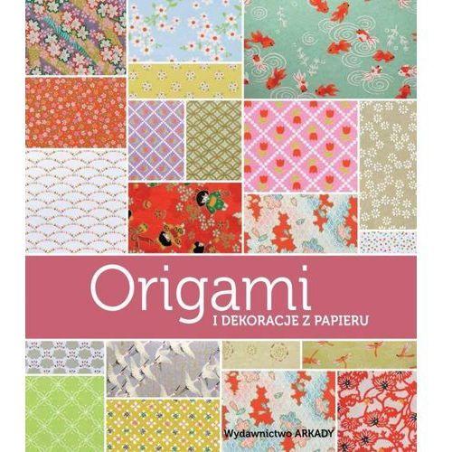 Origami i dekoracje z papieru - GHYLENN DESCAMPS (2017)