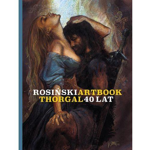 Rosiński Artbook. Thorgal 40 lat - Grzegorz Rosiński DARMOWA DOSTAWA KIOSK RUCHU