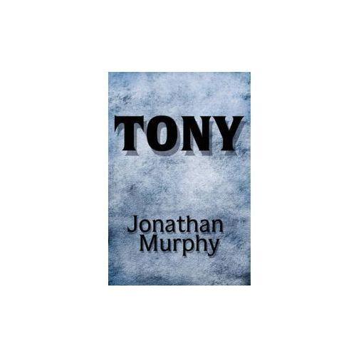 Murphy, Jonathan (Cardiff University, UK) - Tony