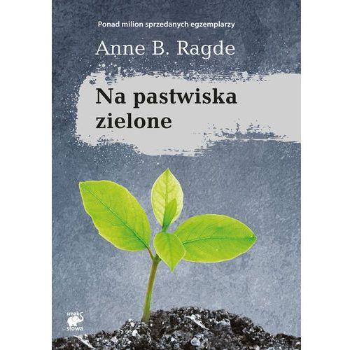 NA PASTWISKA ZIELONE Ragde Anne B. (253 str.)