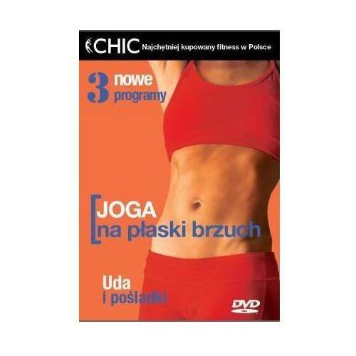 Joga na płaski brzuch (seria Chic) (*) (5908312741947). Najniższe ceny, najlepsze promocje w sklepach, opinie.