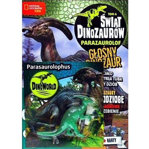 Świat Dinozaurów Tom 6 Parazaurolof - Praca zbiorowa, National Geografic