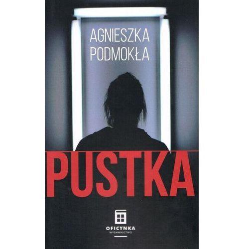Pustka - Agnieszka Podmokła, oprawa broszurowa