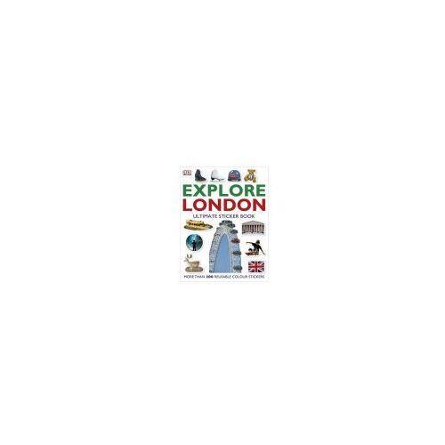 Explore London. Ultimate Sticker Collection, oprawa miękka