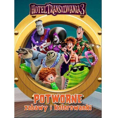 Potworne Zabawy I Kolorowanki Hotel Transylwania 3 - Praca zbiorowa (5903228163258)