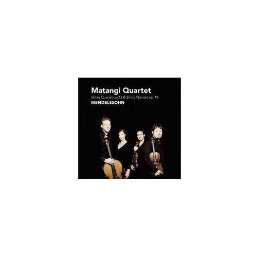 Felix mendelssohn - bartholdy: quartet op. 12 & quintet op. 18 marki Challenge classics