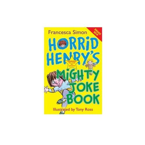 Horrid Henry's Mighty Joke Book (9781842556634)