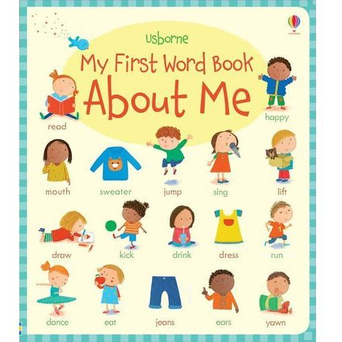 My First Word Book About Me (9781409597605)