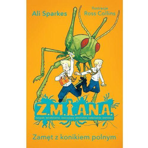 Z.M.I.A.N.A. Zamęt z konikiem polnym, oprawa miękka