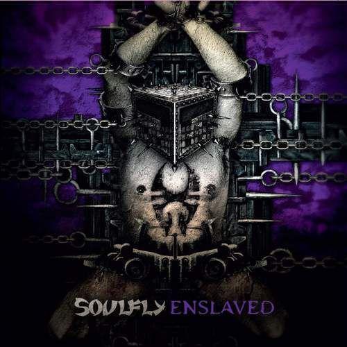 Soulfly - ENSLAVED (0016861766450)
