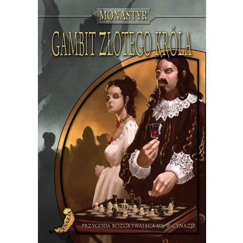Portal Monastyr: gambit złotego króla
