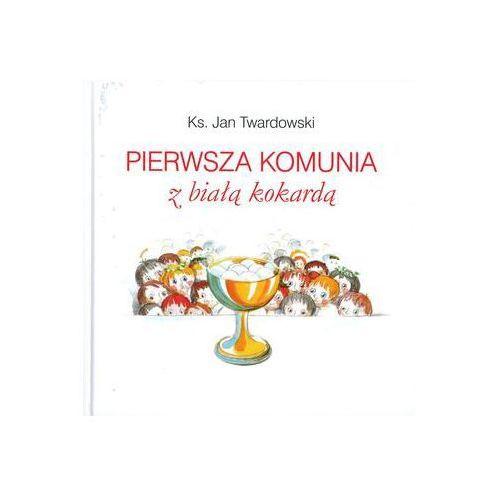 Pierwsza Komunia z Białą Kokardą - Jeśli zamówisz do 14:00, wyślemy tego samego dnia. Darmowa dostawa, już od 300 zł. (9788375161731). Najniższe ceny, najlepsze promocje w sklepach, opinie.