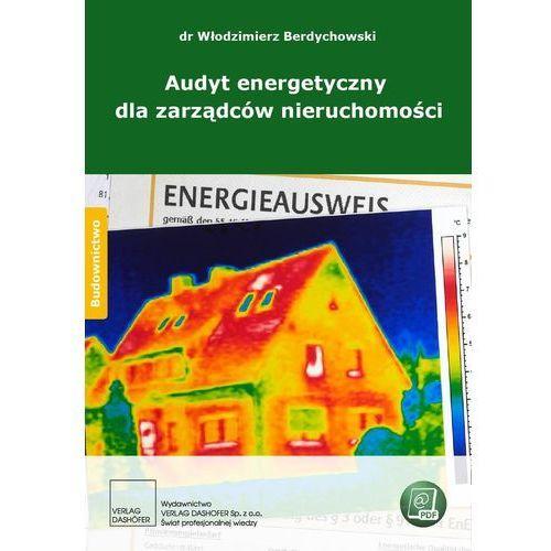 Audyt energetyczny dla zarządców nieruchomości (9788375370959)