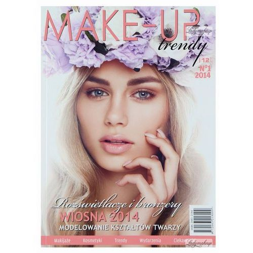 Magazyn Make-Up Trendy - Rozświetlacze i bronzery - No1/2014