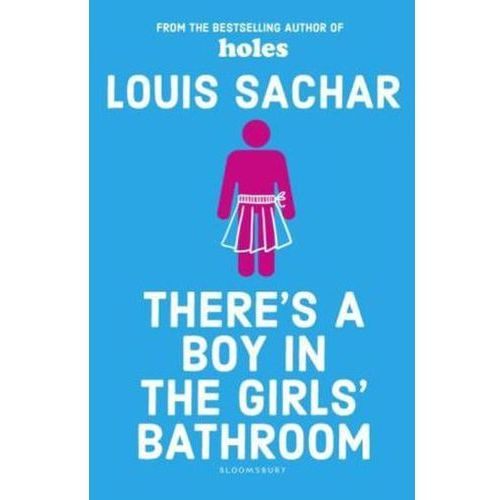 There's a Boy in the Girls' Bathroom (9781408869109)