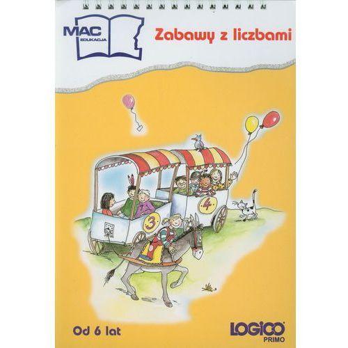Logico Primo Zabawy z liczbami od 6 lat. edukacja wczesnoszkolna, Fischer Doris