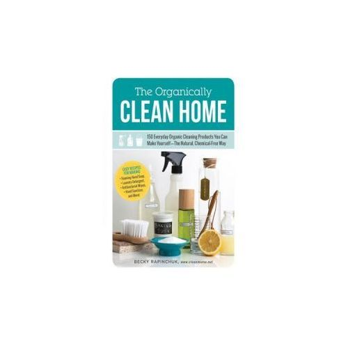 Organically Clean Home (9781440572517)