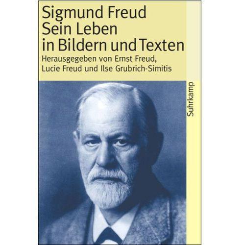 Sigmund Freud, Sein Leben in Bildern und Texten (9783518457566)