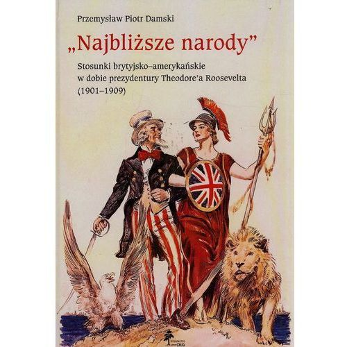 Najbliższe narody - Damski Przemysław Piotr - Dostawa Gratis, szczegóły zobacz w sklepie, DiG