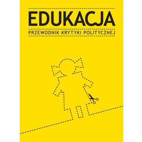 Edukacja Przewodnik Krytyki Politycznej (2013)