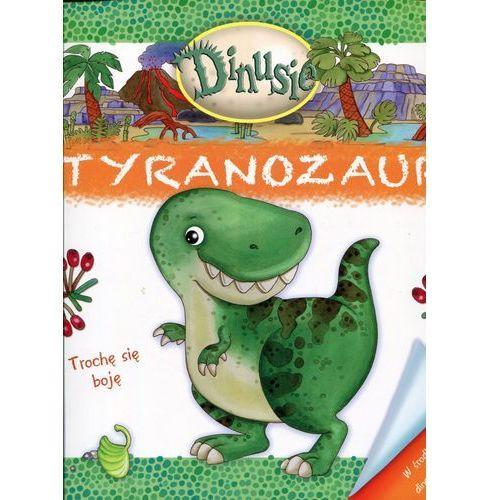 Dinusie. Tyranozaur - Wysyłka od 3,99 - porównuj ceny z wysyłką, praca zbiorowa