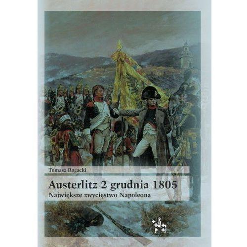 Austerlitz 2 grudnia 1805 (9788365982100)
