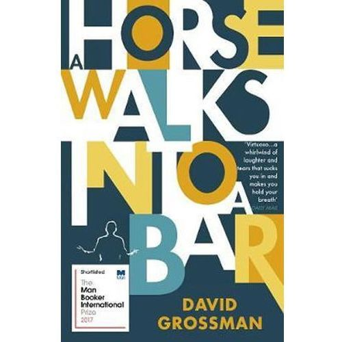 A Horse Walks into a Bar (9781784704223)