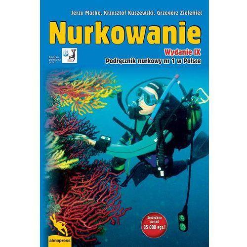 Nurkowanie. Podręcznik nurkowy nr1 w Polsce (2014)