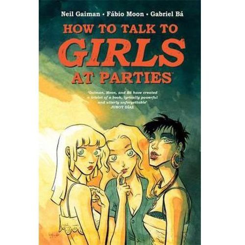 How to Talk to Girls at Parties, Gaiman, Neil