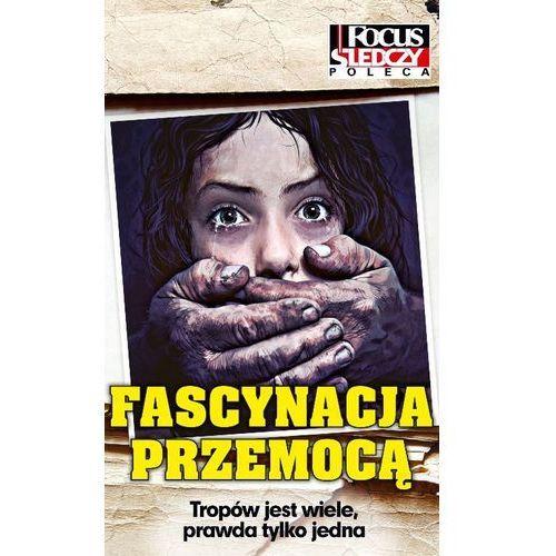 Fascynacja przemocą (9788377781432)