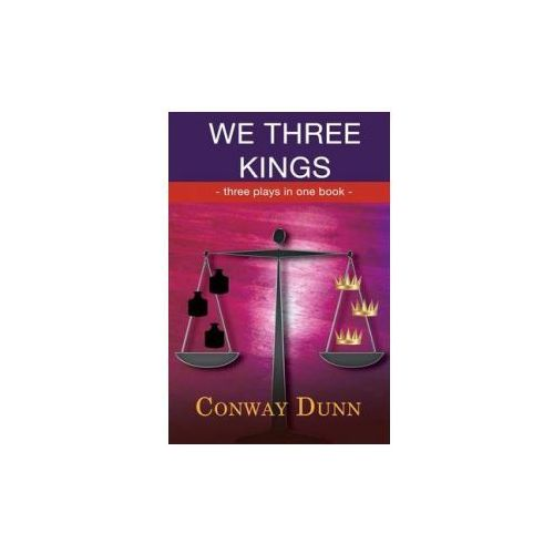 We Three Kings: The Trials of Kings Saul, David and Solomon (9781780037639)