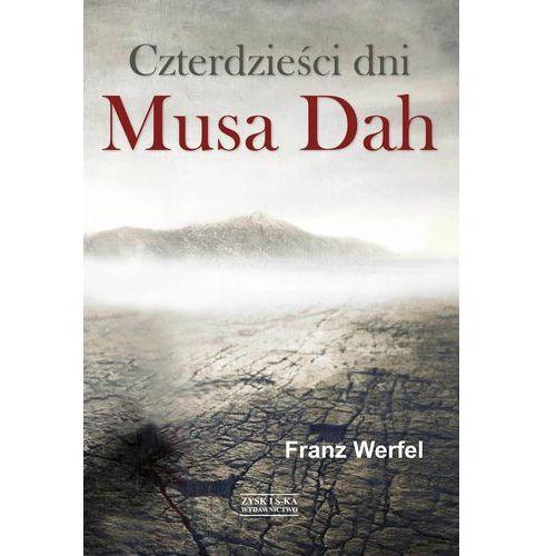 Czterdzieści dni Musa Dah (Zysk i S-ka)