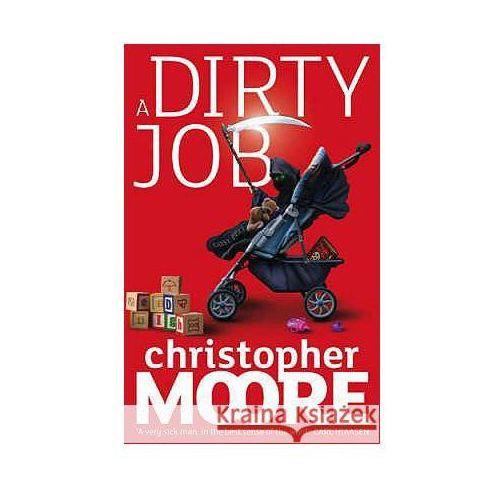 Dirty Job, Moore Cyrus