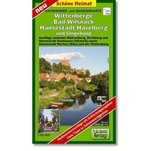 Wittenberge, Bad Wilsnack, Hansestadt Havelberg und Umgebung
