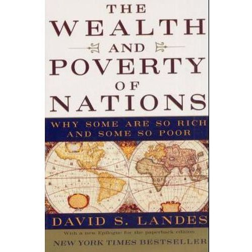 The Wealth and Poverty of Nations: Why Some Are So Rich and Some So Poor (658 str.)