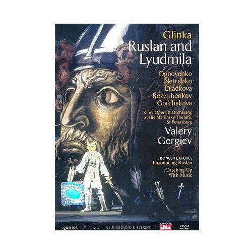 Glinka: Ruslan And Lyudmila - Kirov Orchestra, Anna Netrebko, Vladimir Ognovenko