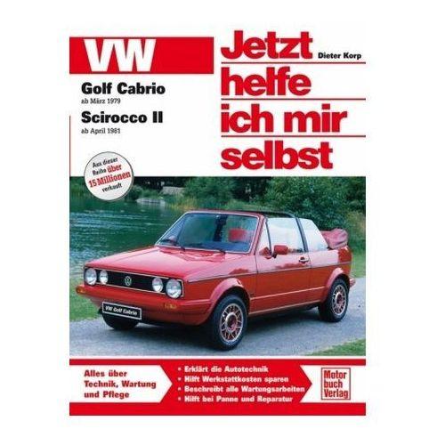 VW Golf Cabrio ab März 1979, Scirocco II ab April 1981