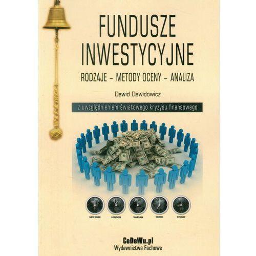 Fundusze inwestycyjne z uwzględnieniem światowego kryzysu finansowego, Dawidowicz Dawid